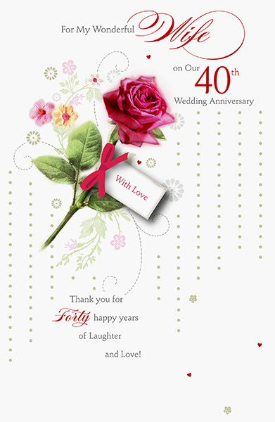 Wife 40th Ruby Wedding Anniversary Card