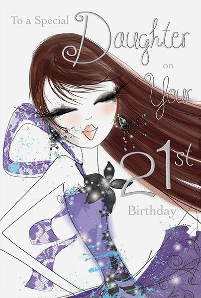 Daughter Age 21 Birthday Card 32256 P