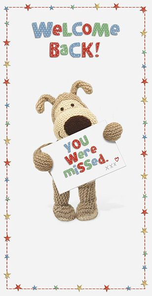 Boofle welcome back greeting card m4hsunfo
