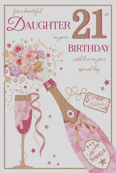 Daughter 21st Birthday Card 18688 1 P