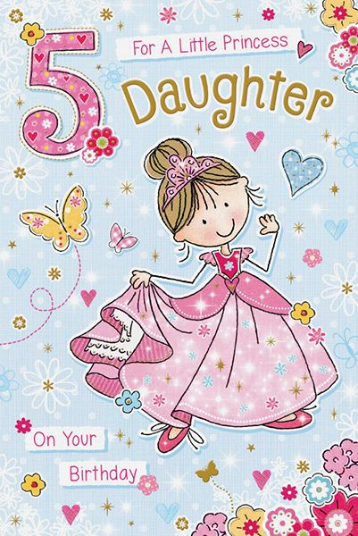 Daughter Age 5 Birthday Card 40569 P