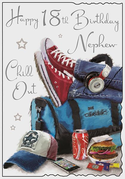 Nephew 18th Chill Out Birthday Card 42160 P