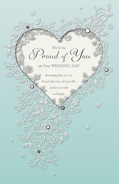 We Re So Proud Of You Wedding Day Card